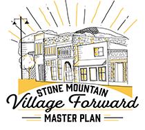 """Stone Mountain """"Village Forward"""" Master Plan"""
